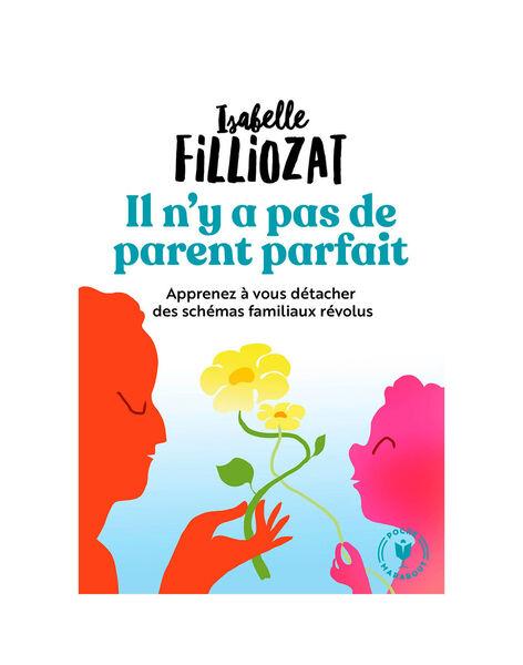 Il n'y a pas de parent parfait PARENT PARFAIT / 20PJME007LIB999