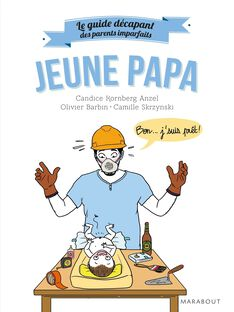 Le guide des parents imparfaits futur papa LE GUIDE DES PA / 16PJME002LIB999