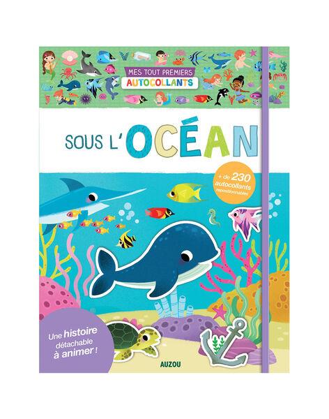 Mes tout-premiers autocollants : sous l'océan SOUS L OCEAN / 19PJME012LIB999