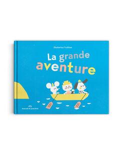 La grande aventure LA GDE AVENTURE / 20PJME015LIB999
