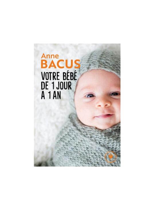 """Livre """"Votre bébé de 1 jour à 1 an"""" Editions Marabout 18x12,5x2,2 cm BEBE 1 JOUR 1AN / 19PJME010LIB999"""