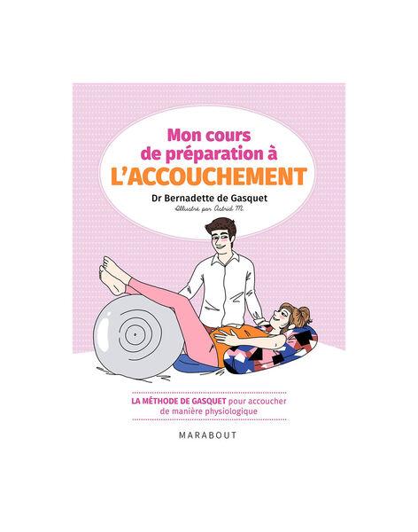 Mon cours de preparation a l accouchement PREP ACOUCHMENT / 20PJME006LIB999