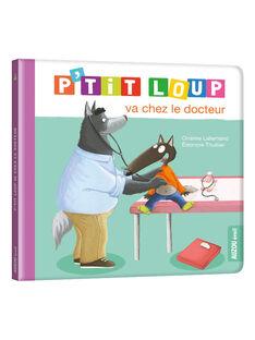 Livre P'tit Loup va chez le docteur PTIT LOUP DOC / 18PJME001LIB999