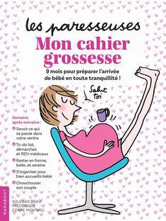 Livre Le cahier grossesse des paresseuses CAHIER GROSSESS / 15PJME006LIB999