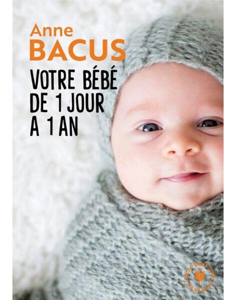 """Livre """"Votre bébé de 1 jour à 1 an"""" BEBE 1 JOUR 1AN / 19PJME010LIB999"""