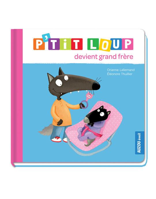 Livre P'tit Loup devient grand-frère PTIT LOU GD FRE / 15PJME001LIB999