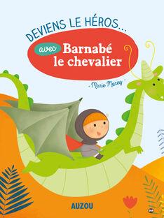Le livre  Deviens le héros avec Barnabe le chevalier  DEVIENS HEROS / 16PJME010LIB999
